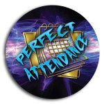 Perfect Attendance School Button Promotional Buttons